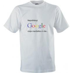 IT tričko s potiskem Nepotřebuji Google