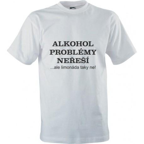 Vtipné tričko s potiskem Alkohol problémy neřeší - KupTricko.cz 36d2cb6581