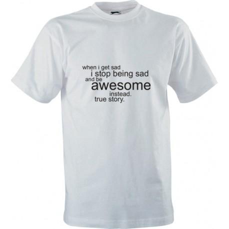 Seriálové tričko Jak jsem poznal vaši matku (How I Met Your Mother) s potiskem Awesome, true story