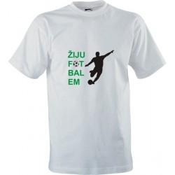 Sportovní tričko s potiskem Žiju fotbalem