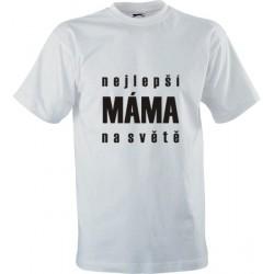 Vtipné tričko s potiskem Nejlepší máma na světě