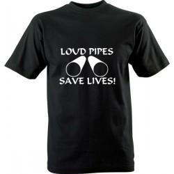 Moto tričko s potiskem Loud pipes save lives