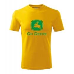 Vtipné tričko s potiskem Oh Deere