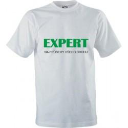 Vtipné tričko s potiskem Expert na průsery