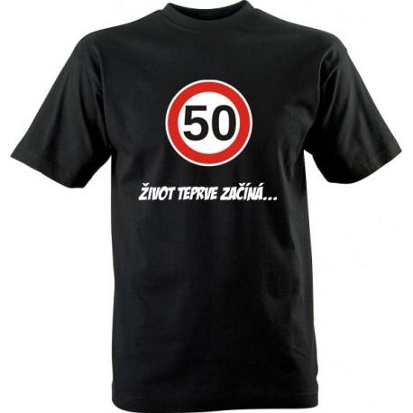 Vtipné tričko s potiskem 50 Život teprve začíná
