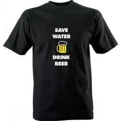 Vtipné tričko s potiskem Save water drink beer