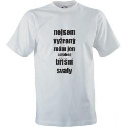 Vtipné tričko s potiskem Nejsem vyžraný